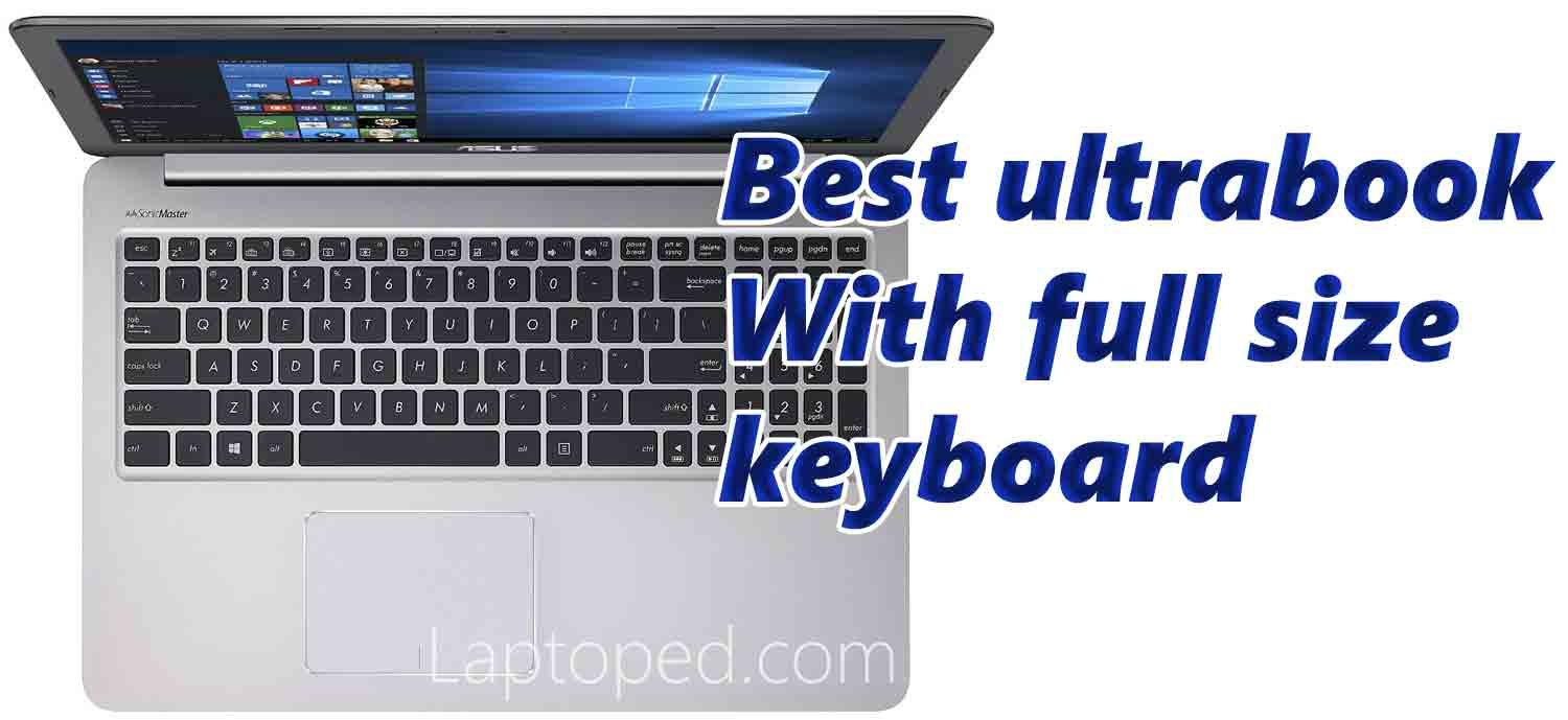 Best ultrabook with full size keyboard 2019